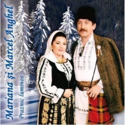 CD Mariana si Marcel Anghel - Praznic luminos