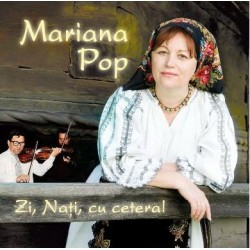 CD Mariana Pop - Zi, Nati, cu cetera!