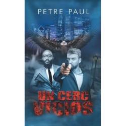 Un cerc vicios - Petre Paul