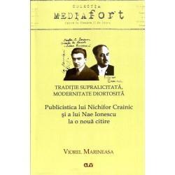Traditie supralicitata, Modernitate diortosita - Viorel Marineasa
