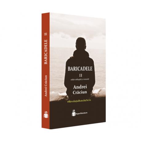 Baricadele (vol. 2) - Andrei Craciun