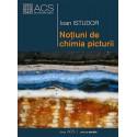 Noțiuni de chimia picturii - Ioan Istudor