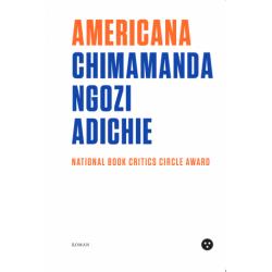 Americana - Chimamanda Ngozi Adichie