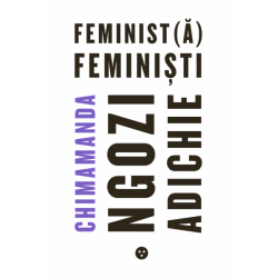 Feminist(a), feministi - Chimamanda Ngozi Adichie