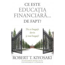 Ce este educația financiară... de fapt? - Robert T. Kiyosaki