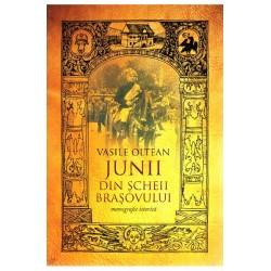 Junii din Scheii Brasovului - Vasile Oltean
