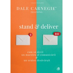 Stand and deliver - Dale Carnegie