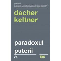 Paradoxul puterii -Dacher Keltner