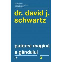 Puterea magică a gândului - David J. Schwartz