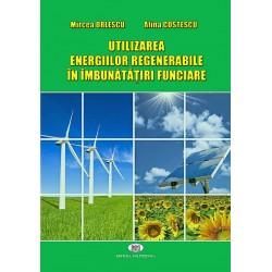 Utilizarea energiilor regenerabile în îmbunătăţiri funciare - Mircea Orlescu, Alina Costescu