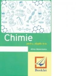 Memorator de chimie pentru clasele 9-12 - Alina Maiereanu