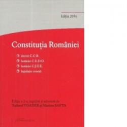 Constitutia Romaniei. Editia a 2-a decizii ale Curtii Constitutionale, hotarari C.E.D.O., hotarari C.J.U.E., legislatie conexa
