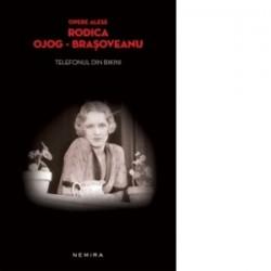 Telefonul din bikini (paperback) - Rodica Ojog Brasoveanu