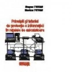 Principii si tehnici de protectie a informatiei in retelele de calculatoare - Eugen Petac, Dorina Petac