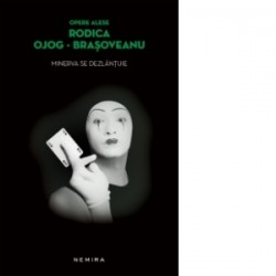 Minerva se dezlantuie (paperback) - Rodica Ojog Brasoveanu