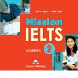 Mission IELTS 2 Academic Audio CD (set of 2) - Bob Obee, Mary Spratt