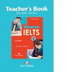 Engleza Mission IELTS 2 Academic - Manualul Profesorului - Bob Obee, Mary Spratt